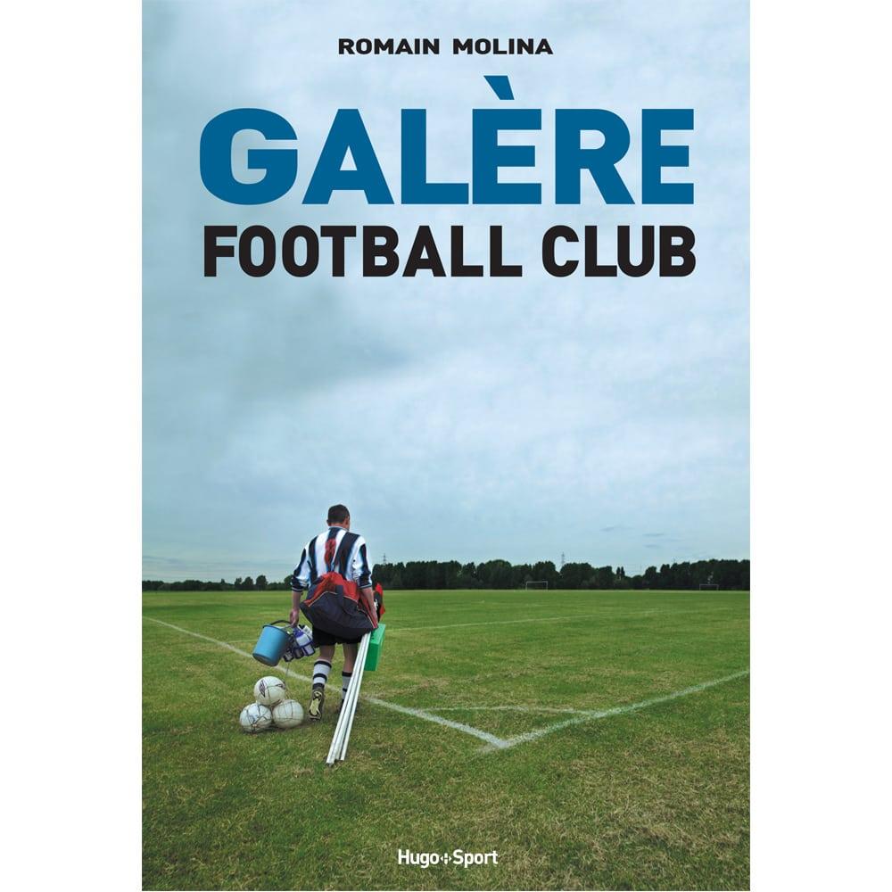 Livre : Galère Football Club