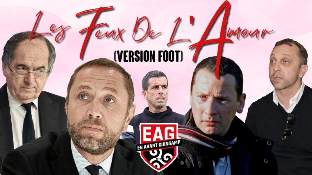 L'En Avant Guingamp présente : les Feux de l'Amour version foot !