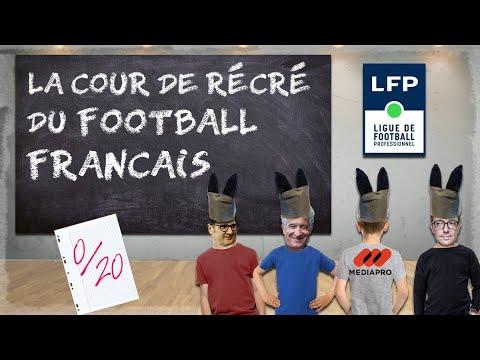 La cour de récréation du football français !