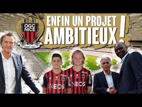 OGC Nice : enfin un projet ambitieux !