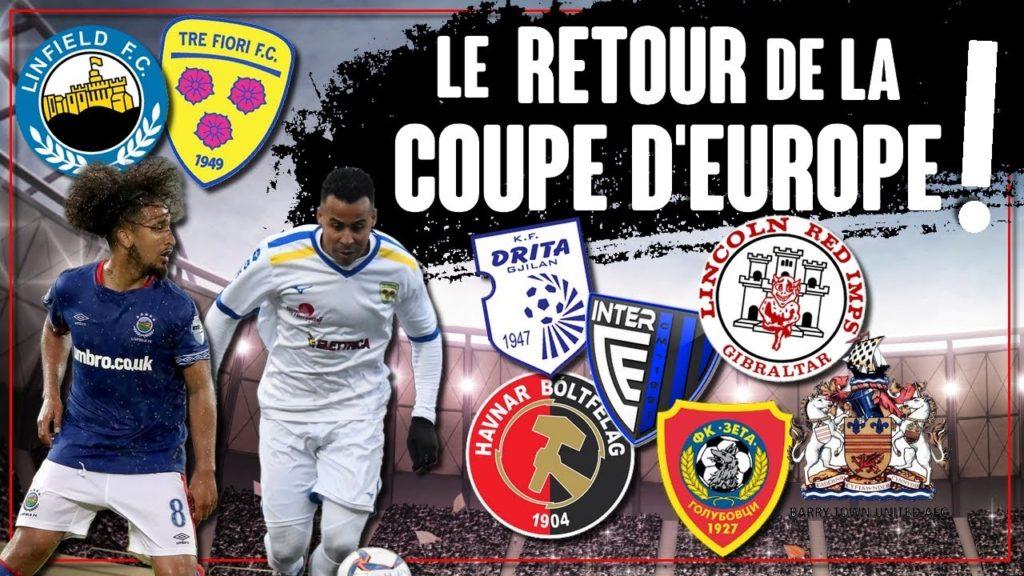Ligue des Champions & Ligue Europa : les préliminaires sont de retour !