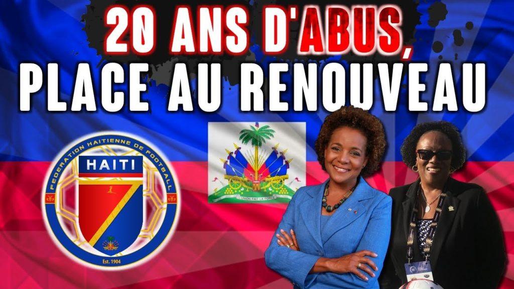 Après 20 ans d'abus dans le football haïtien, place au renouveau ?