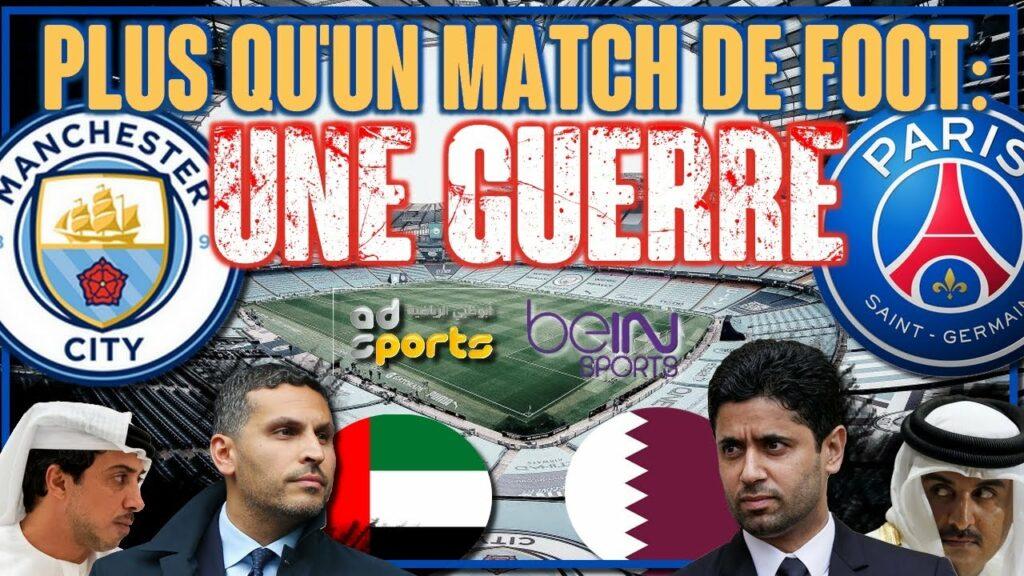 Manchester City – PSG : un duel géopolitique à travers le football